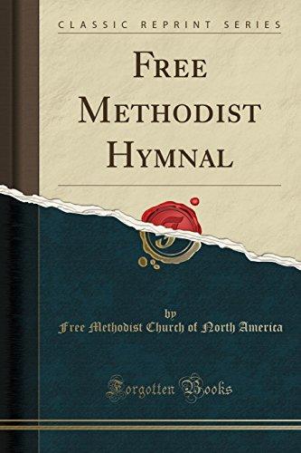 Free Methodist Hymnal (Classic Reprint) (Paperback): Free Methodist Church