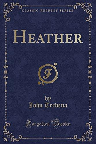 9781332963935: Heather (Classic Reprint)