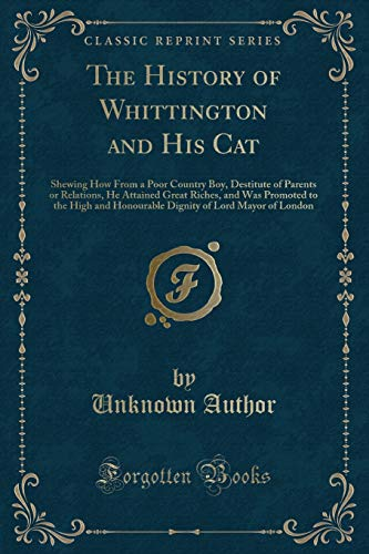 The History of Whittington and His Cat: Unknown Author