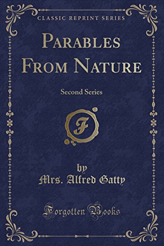 9781333007201: Parables From Nature: Second Series (Classic Reprint)