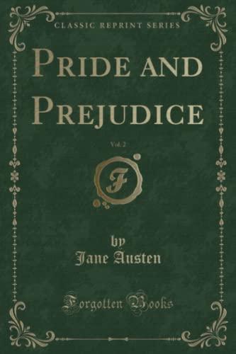 9781333008864: Pride and Prejudice, Vol. 2 (Classic Reprint)