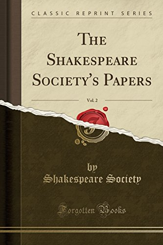 9781333017293: The Shakespeare Society's Papers, Vol. 2 (Classic Reprint)