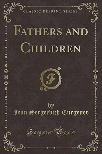 9781333029487: Fathers and Children (Classic Reprint)