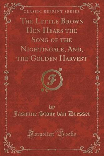 The Little Brown Hen Hears the Song: Jasmine Stone Van