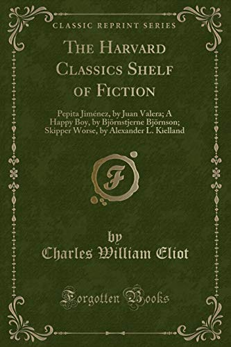 The Harvard Classics Shelf of Fiction: Pepita: Juan Valera; A