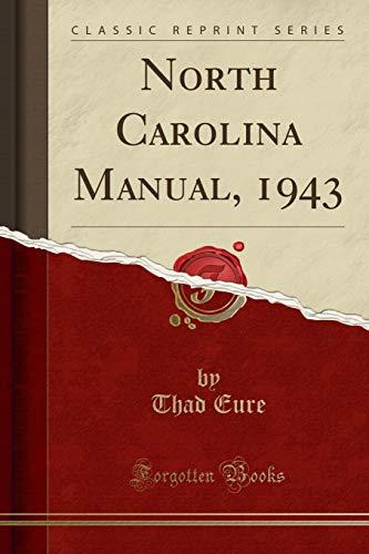 9781333063528: North Carolina Manual, 1943 (Classic Reprint)