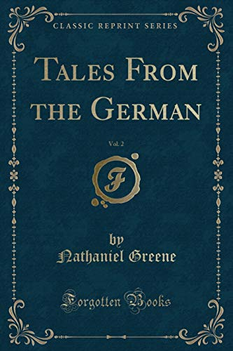 9781333080785: Tales from the German, Vol. 2 (Classic Reprint)