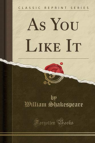 9781333094911: As You Like It (Classic Reprint)