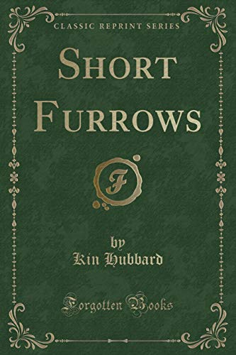 9781333110116: Short Furrows (Classic Reprint)