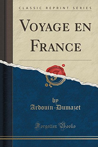 9781333202491: Voyage En France (Classic Reprint) (French Edition)