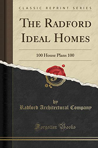 The Radford Ideal Homes: Radford Architectural Company