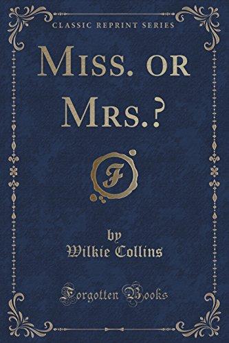 9781333234737: Miss. Or Mrs.? (Classic Reprint)