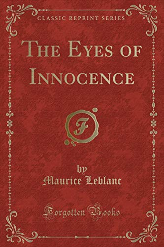 9781333245863: The Eyes of Innocence (Classic Reprint)