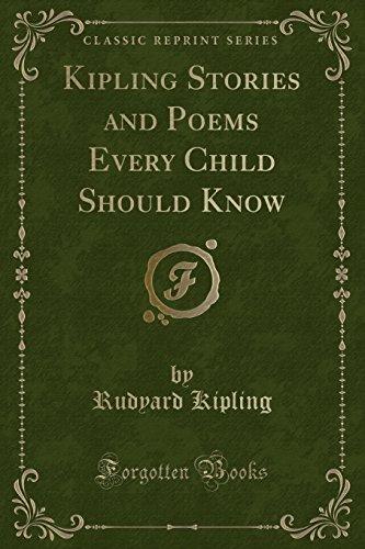 Stories and Poems From Kipling (Classic Reprint): Kipling, Rudyard