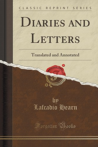 9781333365943: Diaries and Letters: Translated and Annotated (Classic Reprint)