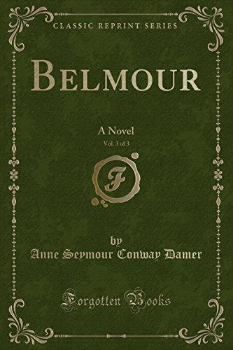 9781333368104: Belmour, Vol. 3 of 3: A Novel (Classic Reprint)