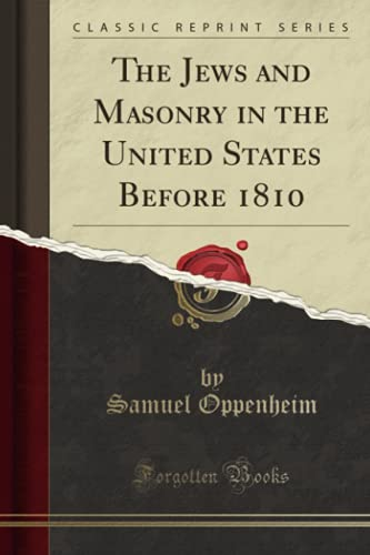9781333402181: The Jews and Masonry in the United States Before 1810 (Classic Reprint)