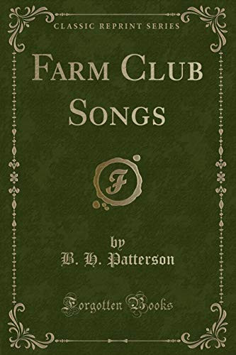 9781333412036: Farm Club Songs (Classic Reprint)