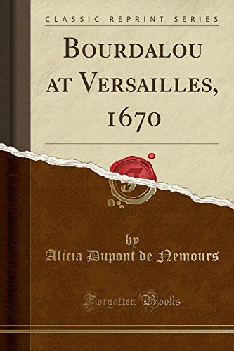 9781333415075: Bourdalou at Versailles, 1670 (Classic Reprint)