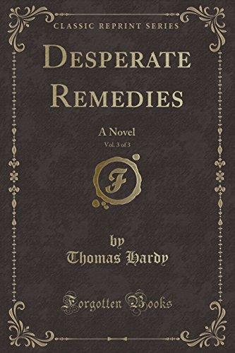 9781333433482: Desperate Remedies, Vol. 3 of 3: A Novel (Classic Reprint)