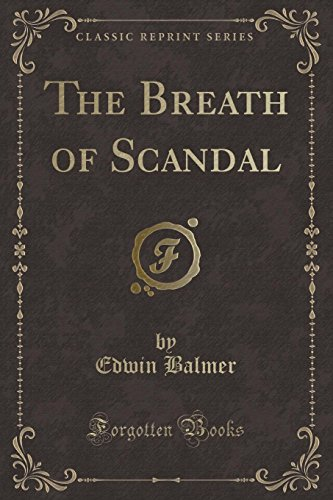 9781333484521: The Breath of Scandal (Classic Reprint)