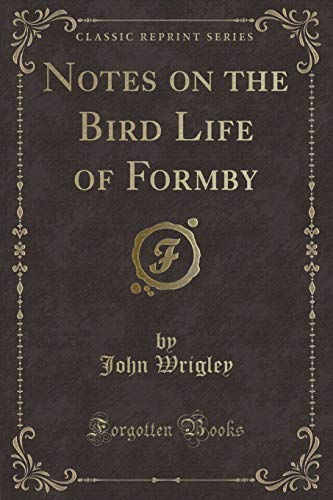 Notes on the Bird Life of Formby