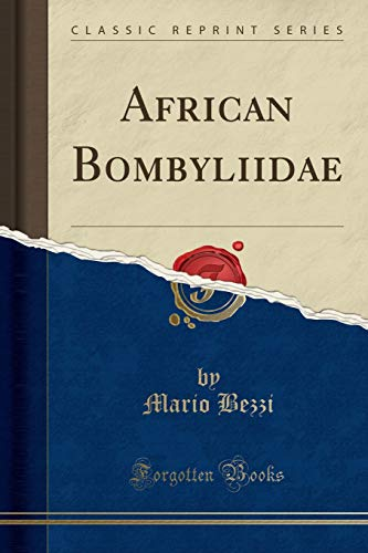 9781333548216: African Bombyliidae (Classic Reprint)