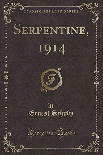 9781333569068: Serpentine, 1914 (Classic Reprint)