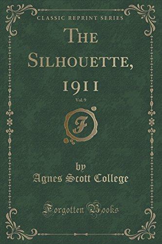 9781333573898: The Silhouette, 1911, Vol. 9 (Classic Reprint)