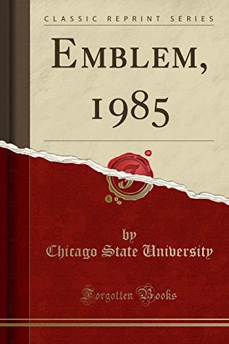 9781333604318: Emblem, 1985 (Classic Reprint)