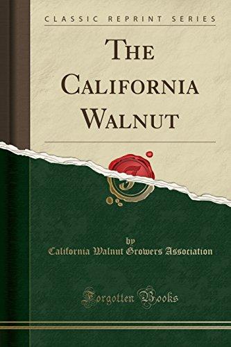 9781333613655: The California Walnut (Classic Reprint)