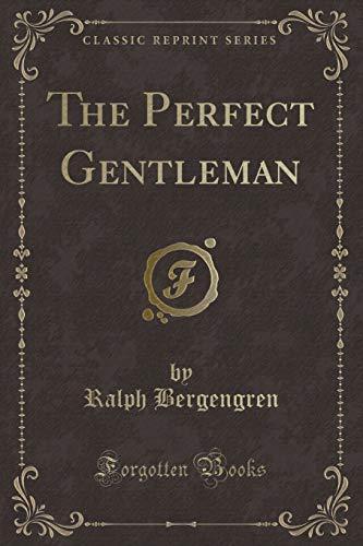 9781333624927: The Perfect Gentleman (Classic Reprint)
