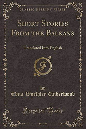 9781333633387: Short Stories From the Balkans: Translated Into English (Classic Reprint)