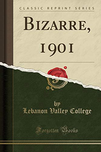 9781333638184: Bizarre, 1901 (Classic Reprint)