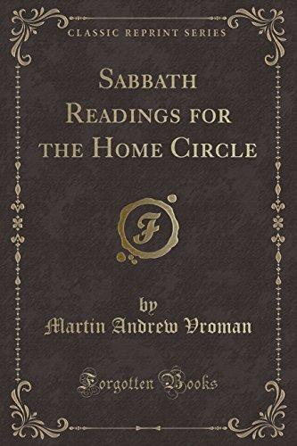 Sabbath Readings for the Home Circle (Classic: Martin Andrew Vroman