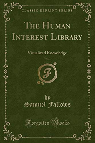 The Human Interest Library, Vol. 1: Visualized: Samuel Fallows