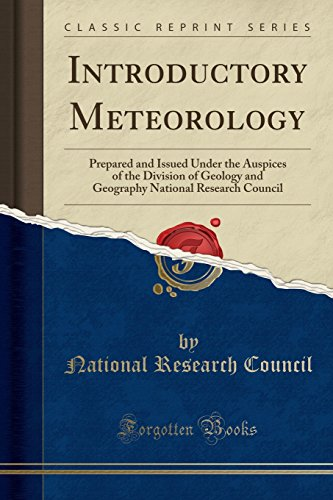 Introductory Meteorology: Prepared and Issued Under the: National Research Council