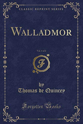 9781333723767: Walladmor, Vol. 1 of 2 (Classic Reprint)