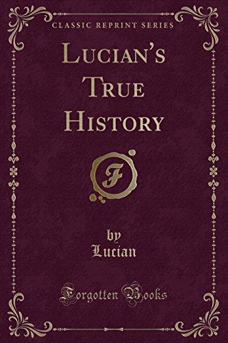 9781333776688: Lucian's True History (Classic Reprint)