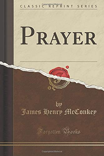 9781333806460: Prayer (Classic Reprint)