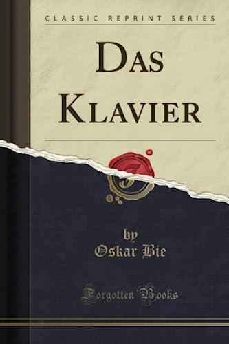 9781333818623: Das Klavier (Classic Reprint)
