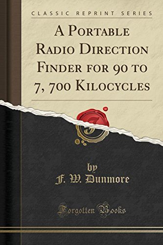 A Portable Radio Direction Finder for 90: F W Dunmore