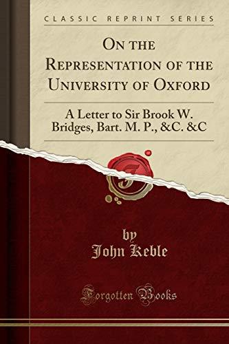 On the Representation of the University of: John Keble