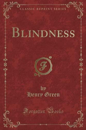 9781334123252: Blindness (Classic Reprint)