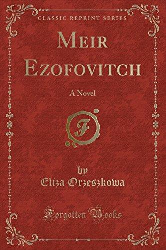 Meir Ezofovitch: A Novel (Classic Reprint) (Paperback): Eliza Orzeszkowa