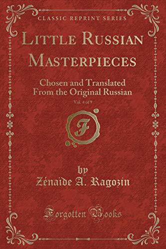 Little Russian Masterpieces, Vol. 4 of 9: Zenaide A Ragozin
