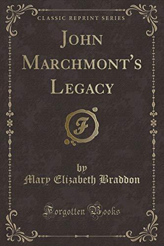 9781334162817: John Marchmont's Legacy (Classic Reprint)