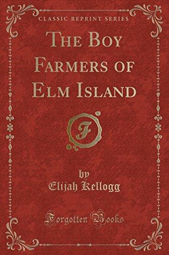 9781334189760: The Boy Farmers of Elm Island (Classic Reprint)