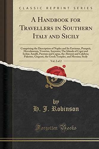 A Handbook for Travellers in Southern Italy: H J Robinson