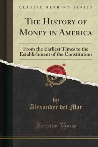 The History of Money in America: From